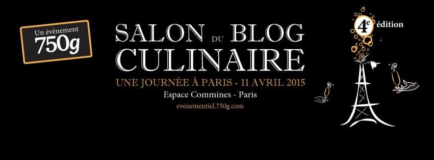 La 4e édition du salon du blog culinaire à Paris : une journée incroyable!